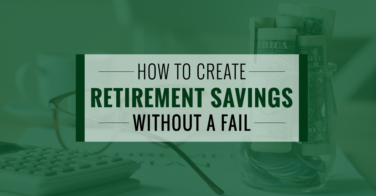 How To Create Retirement Savings Without A Fail - My EasyFi