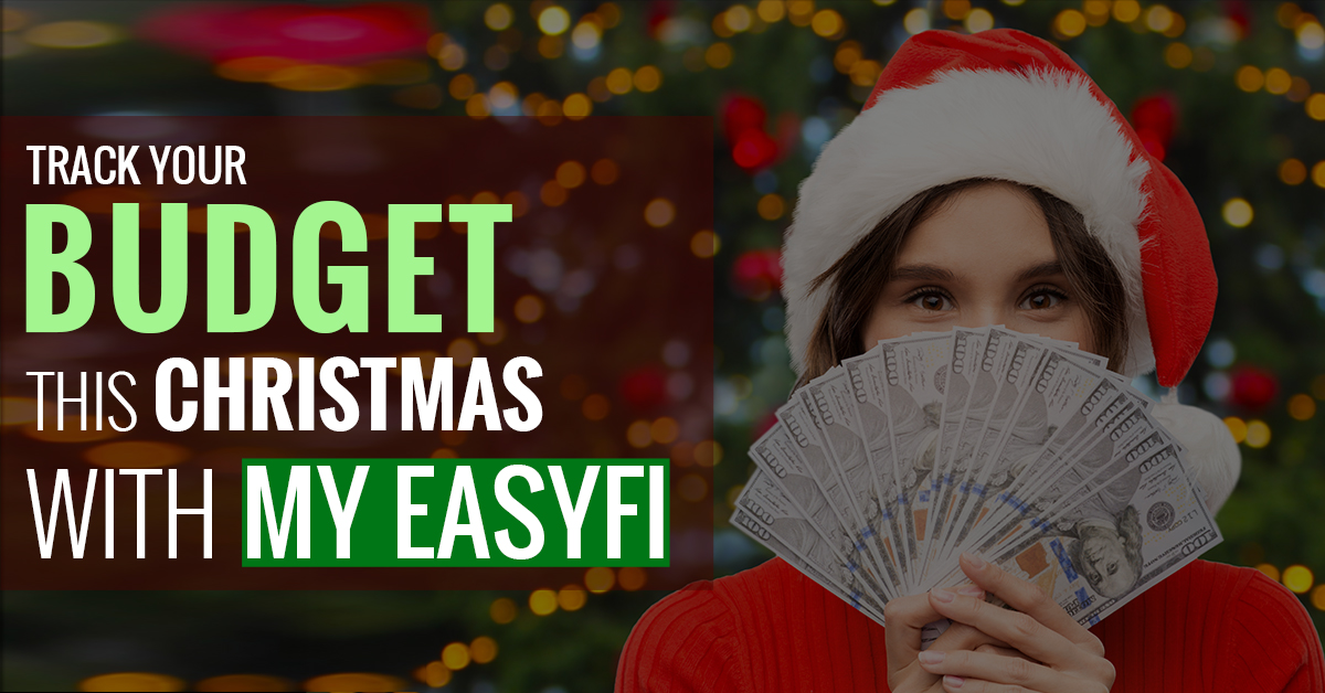 Track your budget this Christmans with My EasyFi - The budget management app