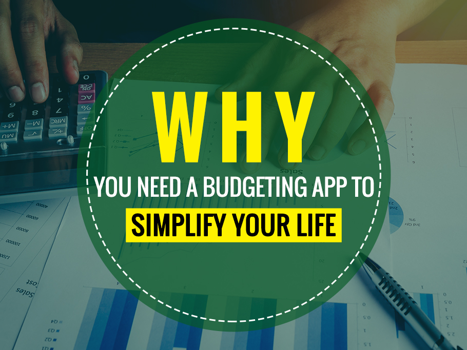 Budgeting App to Simplify Your Life