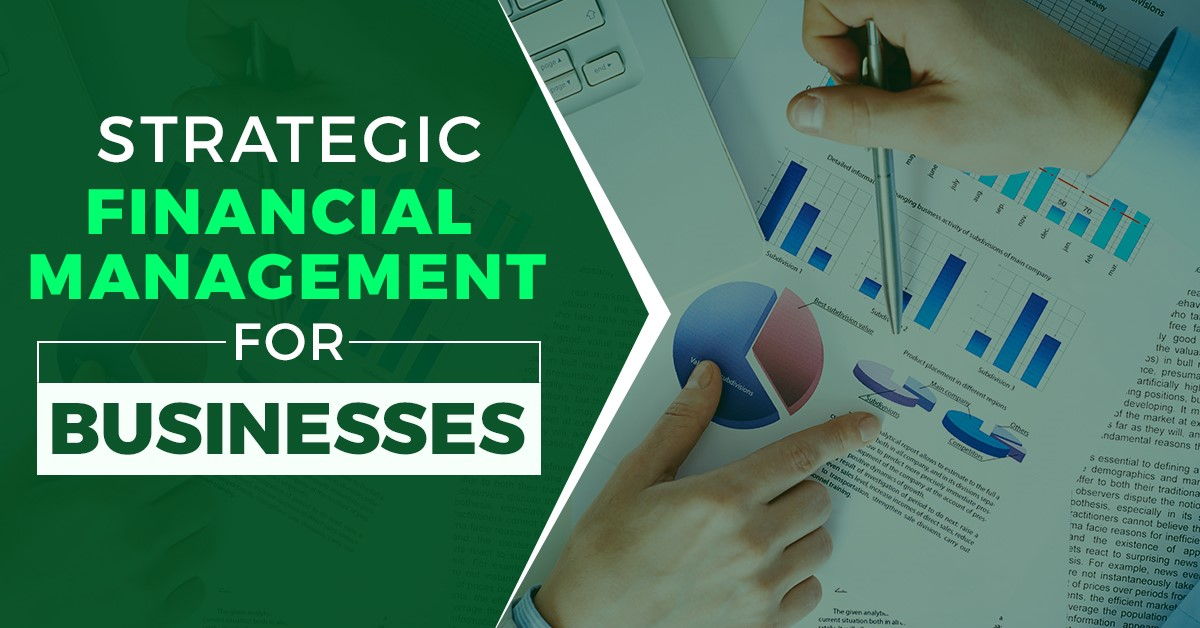 Strategic Financial Management for Businesses
