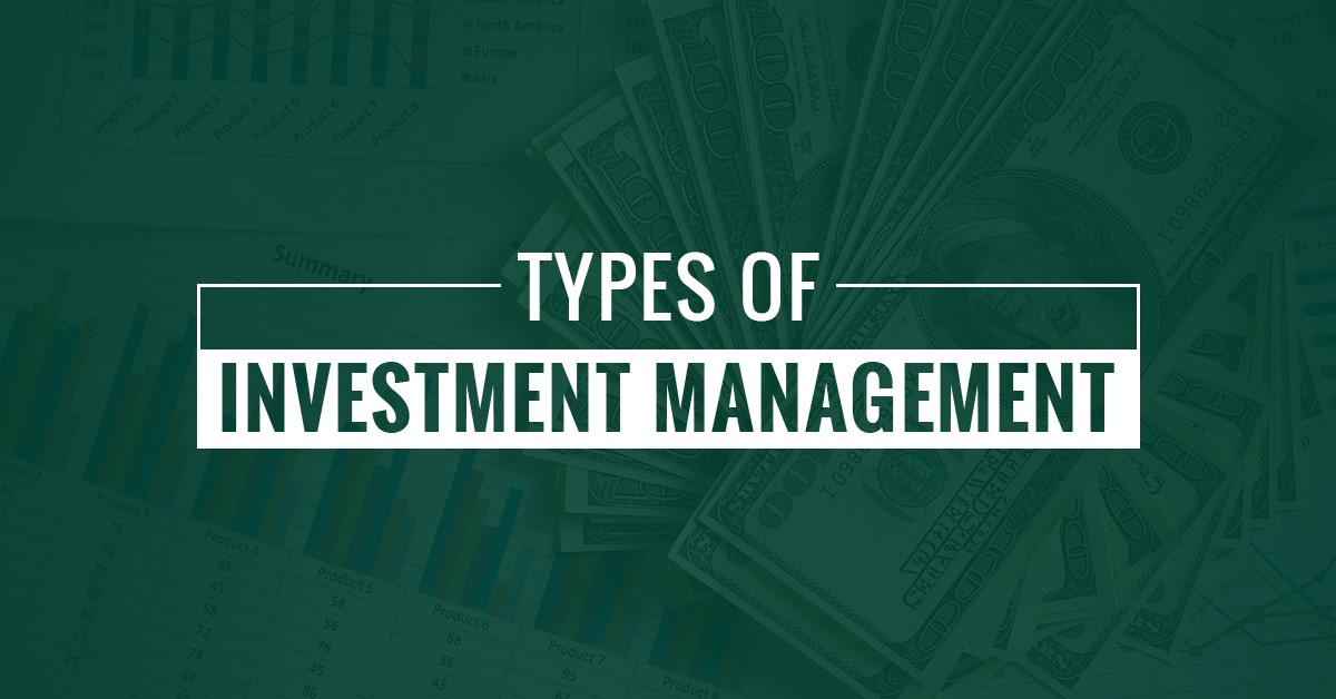 Types Of Investment Management