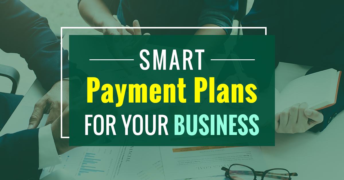 Design Smart Payment Plans For Your Business – My EasyFi