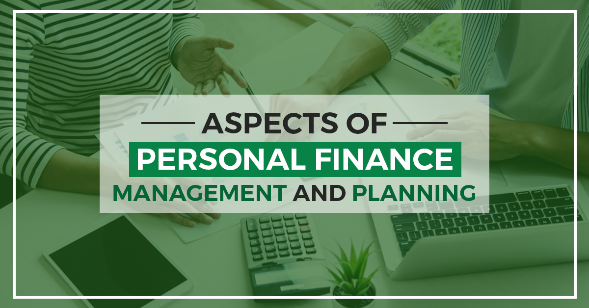 Personal Finance Planning and Management